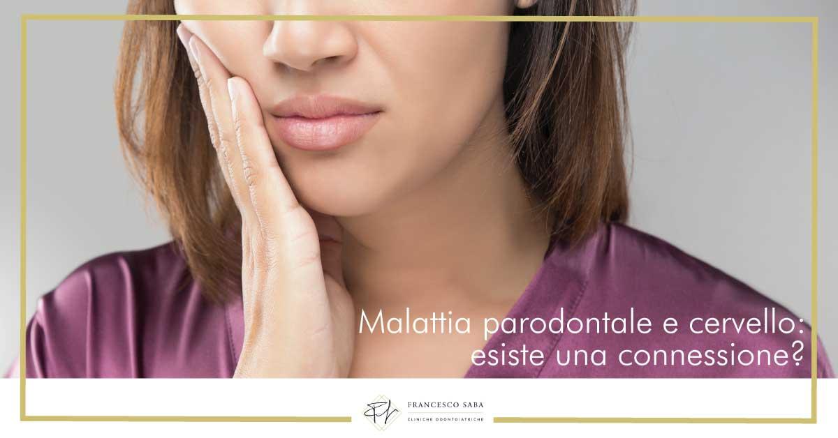 Malattia parodontale e cervello | Cliniche Francesco Saba