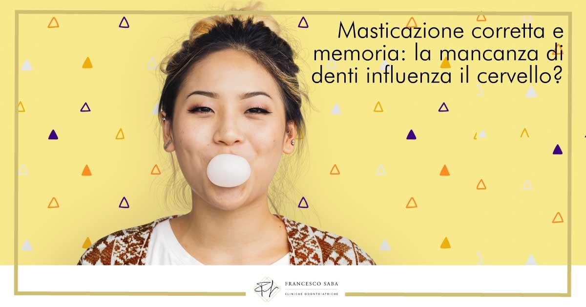 Masticazione corretta e memoria | Cliniche Francesco Saba